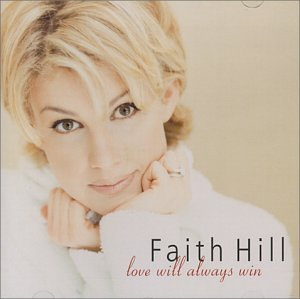 Faith Hill Love Will Always Win Import Aus Incl. Bonus Tracks