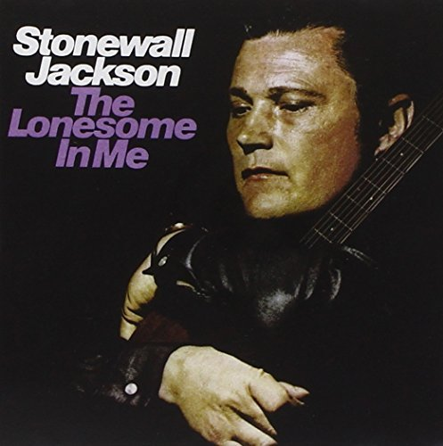 Stonewall Jackson Lonesome In Me