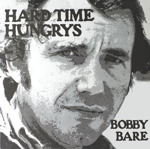Bobby Bare Hard Time Hungrys The Winner..