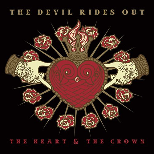 Devil Rides Out Heart & The Crown