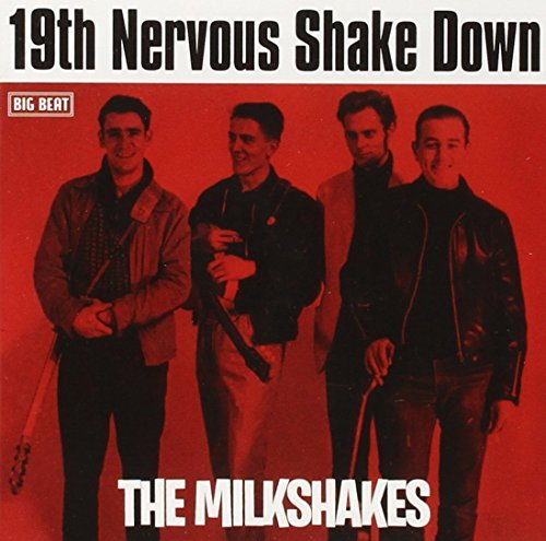 Milkshakes 19th Nervous Shakedown Import Gbr