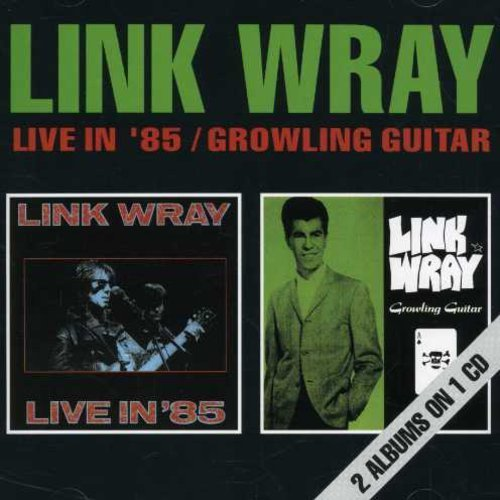 Link Wray Live In '85 Growling Guiter Import Gbr 2 On 1