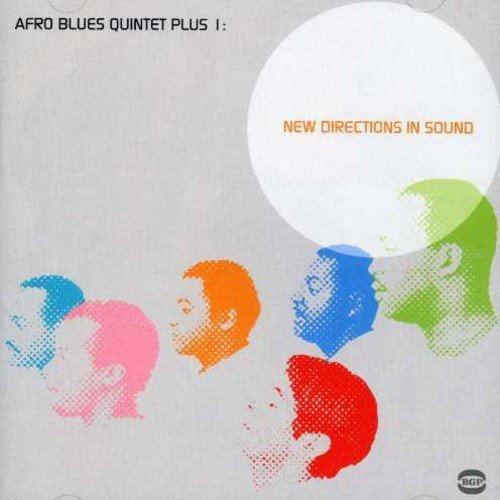 Afro Blues Quintet Plus 1 New Directions In Sound Import Gbr