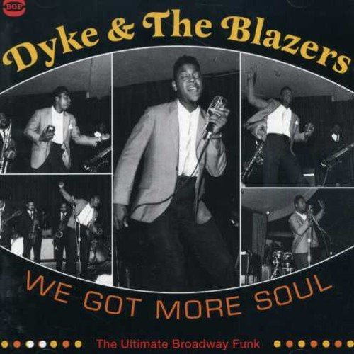 Dyke & The Blazers We Got More Soul Ultimate Broa 2 CD Set