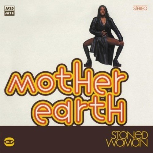 Mother Earth Stoned Woman Import Gbr Incl. Bonus Tracks