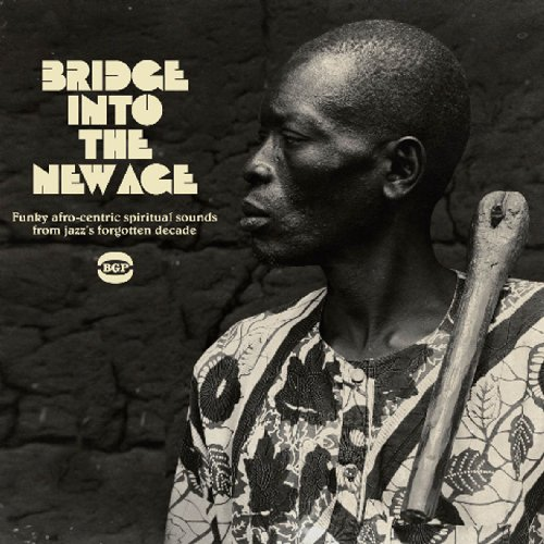 Bridge Into The New Age Bridge Into The New Age Import Gbr