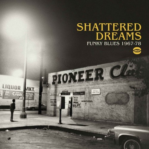 Shattered Dreams Funky Blues 1 Shattered Dreams Funky Blues 1 Import Gbr