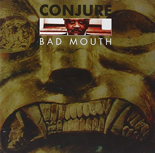 Conjure Bad Mouth 2 CD