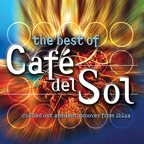 Cafe Del Sol Best Of Cafe Del Sol 2 CD Cafe Del Sol