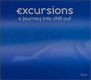 Excursions Journey Into Chill Excursions Journey Into Chill Yonderboi Rubbasol Flunk Grumel Bleu Bliss Sundayman