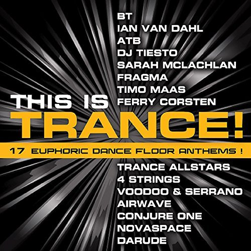This Is Trance Vol. 1 This Is Trance Darude Bt Atb Mclachlan Maas Fragma Trance Allstars Corsten