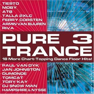 Pure Trance Vol. 3 Pure Trance Tiesto Moby Atb Corsten Kay Pure Trance
