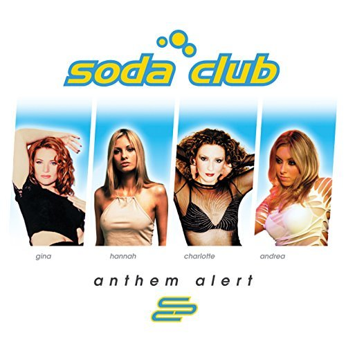 Soda Club Anthem Alert Incl. Bonus DVD