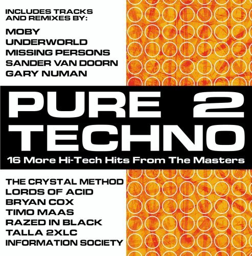 Pure Techno Vol. 2 Pure Techno