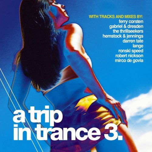 Trip In Trance Vol. 3 Trip In Trance 2 CD Set