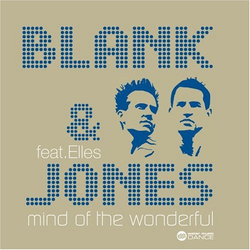 Blank & Jones Mind Of The Wonderful