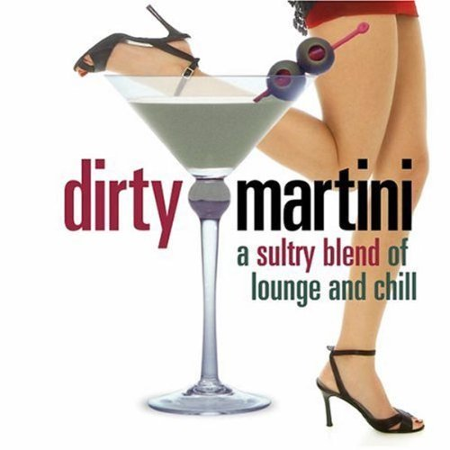 Dirty Martini Dirty Martini