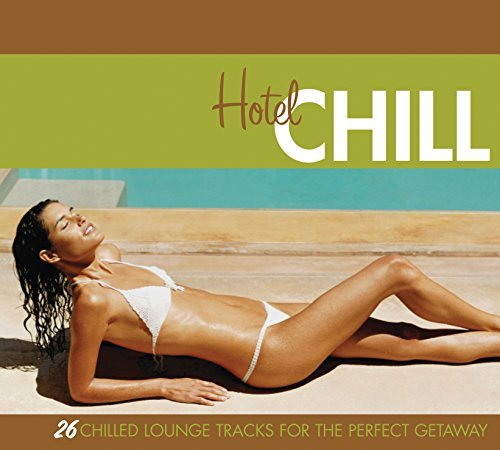 Hotel Chill Hotel Chill 2 CD Set