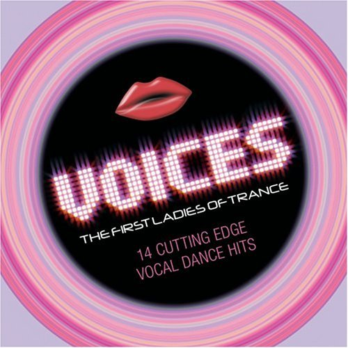 Voices First Ladies Of Trance Voices First Ladies Of Trance