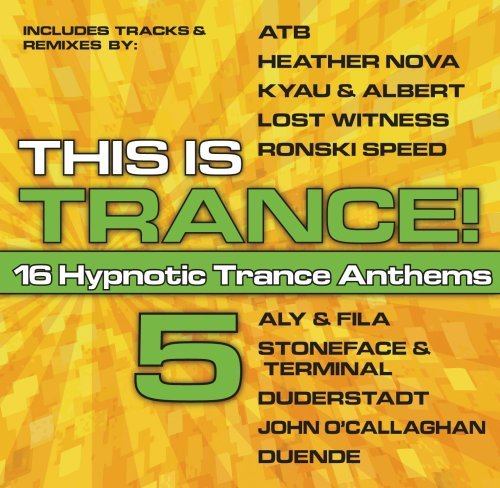 This Is Trance Vol. 5 This Is Trance