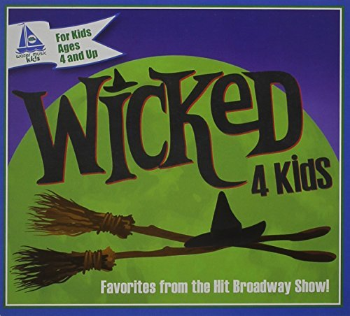 Wicked 4 Kids Wicked 4 Kids