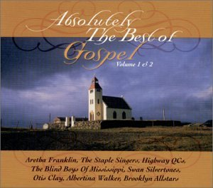 Absolutely The Best Of Gospel Absolutely The Best Of Gospel 2 CD