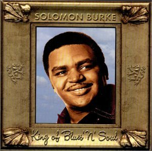 Solomon Burke King Of Blues N' Soul