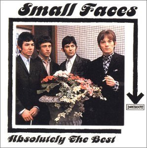 Small Faces Absolutely The Best Absolutely The Best