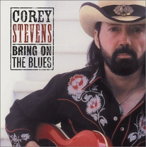 Stevens Corey Bring On The Blues