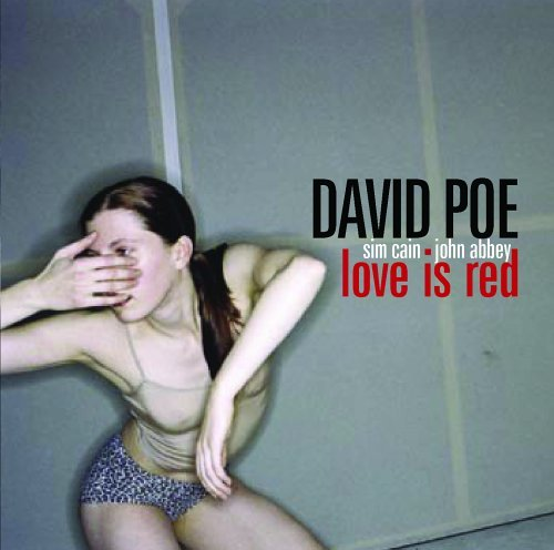Poe David Love Is Red