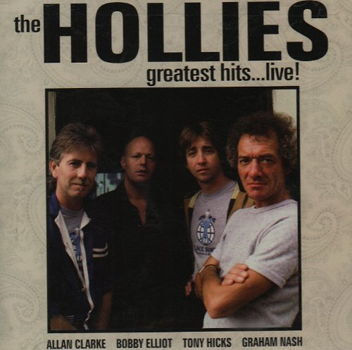 Hollies Greatest Hits Live Remastered