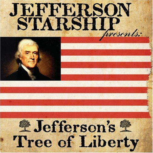 Jefferson Starship Jefferson's Tree Of Liberty