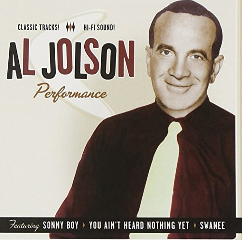 Al Jolson Performance 1932 1949