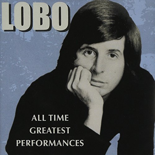 Lobo All Time Greatest Performances