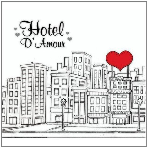 Hotel D'amour Hotel D'amour