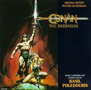 Conan The Barbarian Soundtrack Music By Basil Poledouris