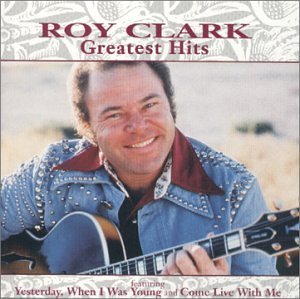 Roy Clark Greatest Hits