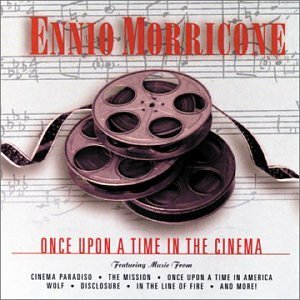 Ennio Morricone Once Upon A Time In The Cinema Meyers Sax & Violence