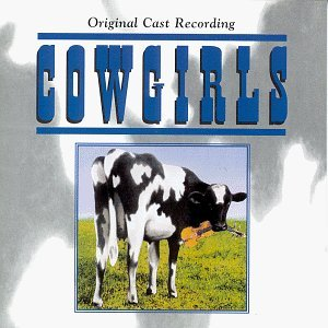 Cowgirls Original Cast Recording
