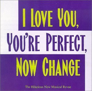 Cast Recording I Love You You're Perfect No