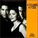 Kissing A Fool Soundtrack Music By Joseph Vitarelli