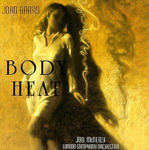 John Barry Body Heat Music By John Barry Feat. Mcneely London Symphony