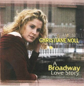 Christiane Noll Broadway Love Story Hdcd