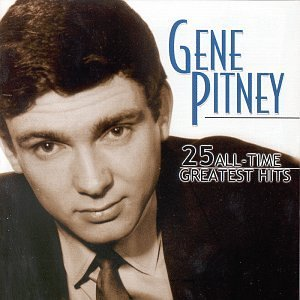 Gene Pitney 25 All Time Greatest Hits
