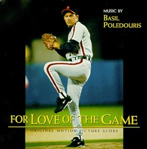 Basil Poledouris For Love Of The Game Music By Basil Poledouris
