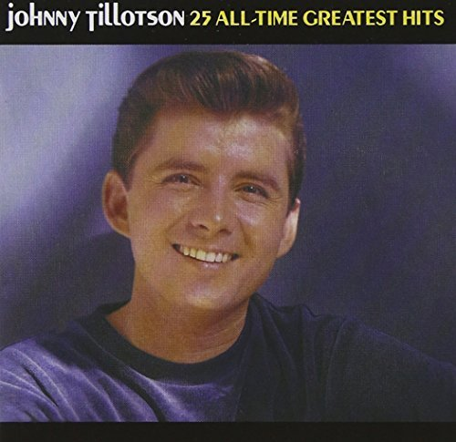 Johnny Tillotson 25 All Time Greatest Hits