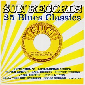 Sun Records 25 Blues Classics Sun Records