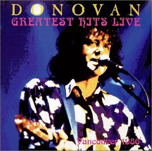Donovan 1986 Greatest Hits Live Vancou Incl. Bonus Tracks