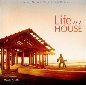 Mark Isham Life As A House Music By Mark Isham