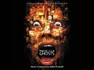 Thirteen Ghosts Score Music By John Frizzell